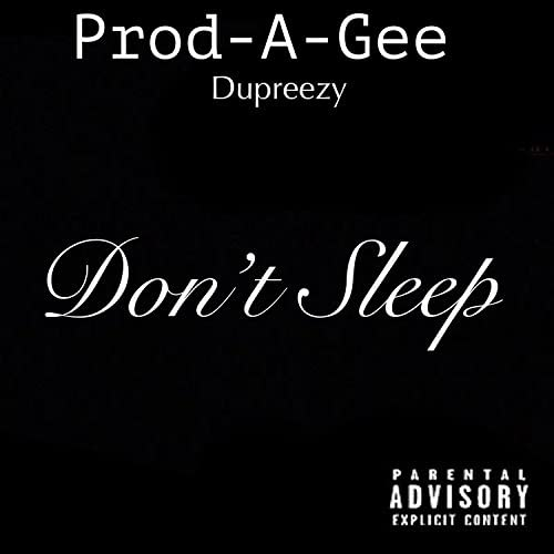 Prod-A-Gee feat. Dupreezy