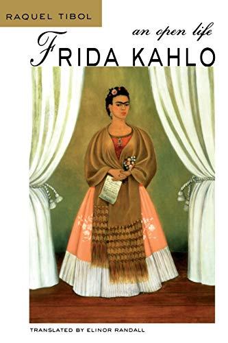 Frida Kahlo: An Open Life