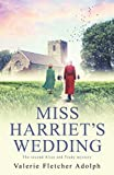 Miss Harriet's Wedding (An Alice and Trudy Mystery)