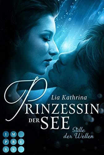 Prinzessin der See 2: Stille der Wellen: Magischer Fantasy-Liebesroman (German Edition)