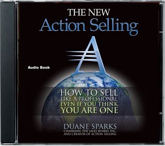 Action Selling Audio Book CD (Action Selling: How to sell like a professional, even if you think you are one.)