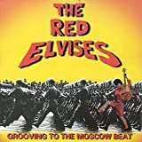 Songtexte von Red Elvises - Grooving to the Moscow Beat