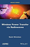 Wireless Power Transfer via Radiowaves