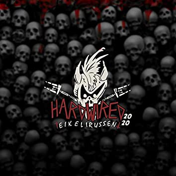 Hardwired 2020: Eikelirussen - Partysnekk