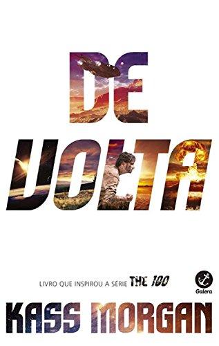 De volta - The 100 - vol. 3 (Portuguese Edition)