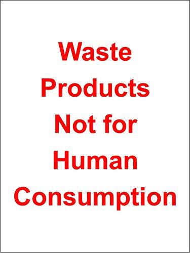 Hygiëne catering Afvalproducten niet voor menselijke consumptie veiligheidsbord - Zelfklevende sticker 200mm x 150mm