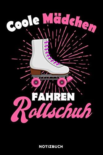 Coole Mädchen fahren Rollschuh: Notizbuch für Roller Girls / liniert / DIN A5 15.24cm x 22.86 cm / US 6 x 9 inches / 120 Seiten / Soft Cover