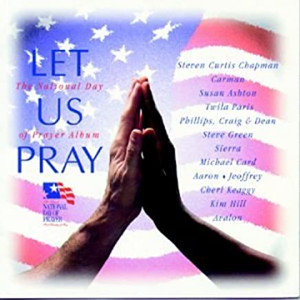 Various Artists - Let Us Pray: National Day of Prayer Album