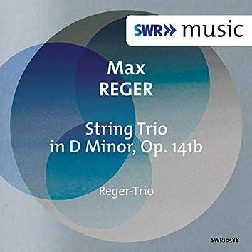 Reger: String Trio No. 2 in D Minor, Op. 141b