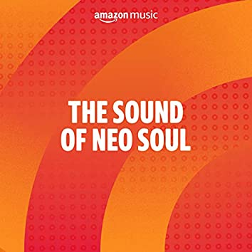 The Sound of Neo Soul