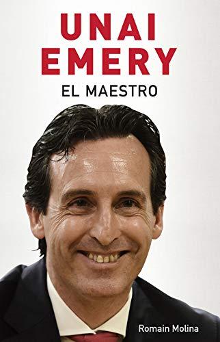 Unai Emery. El maestro (Córner)