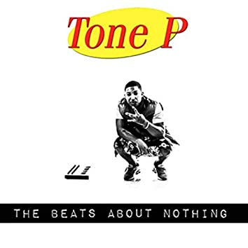 The Beats About Nothing