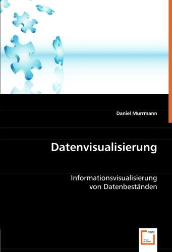 Datenvisualisierung: Informationsvisualisierung von Datenbeständen