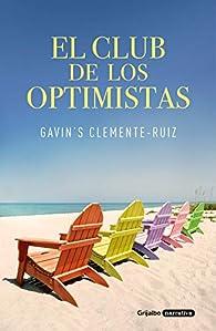 El club de los optimistas par Gavin's Clemente-Ruiz