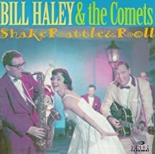 Shake Rattle & Roll by Bill Haley & Comets