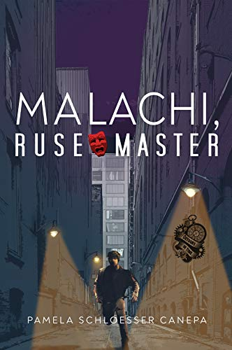 Malachi, Ruse Master: A Detours in Time Character Spin-off (Book 3) by [Pamela Schloesser Canepa]