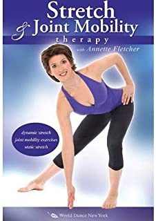 Stretch and Joint Mobility Therapy, with Annette Fletcher: Body flexibility training to reduce joint stiffness, Stretching instruction