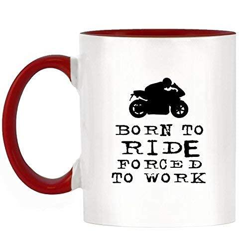 N\A Taza de café Born to Ride Forced to Work Motos Diseño Taza de Dos Tonos con asa roja y cerámica Interior de 11 oz