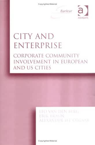 City and Enterprise: Corporate Community Involvement in European and Us Cities