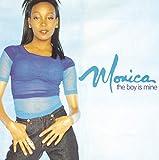 Songtexte von Monica - The Boy Is Mine