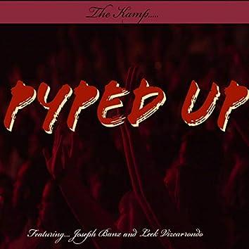 Pyped Up (feat. Joseph Banx & Leek Vizcarrondo)