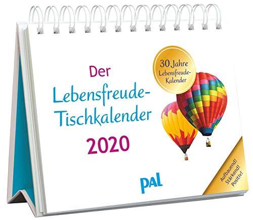 Der PAL-Lebensfreude-Tischkalender 2020: Inspirierender Kalender zum Aufstellen, m. 10-Tages-Kalenderium & motivierenden und positiven Gedanken, Spiralbindung, 17,0 x 13,6 cm