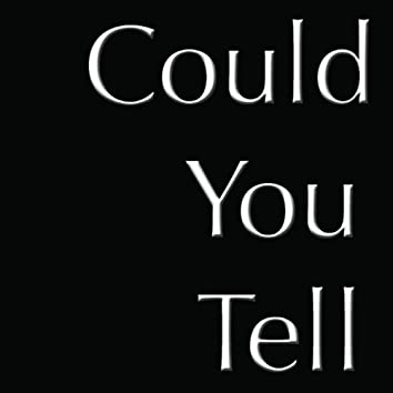 Could You Tell (feat. Paul Carbonara) - Single
