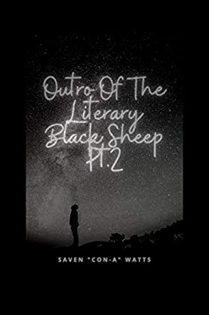 Outro Of The Literary Black Sheep Pt. 2