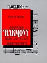 Workbook for Advanced Harmony, Theory & Practice