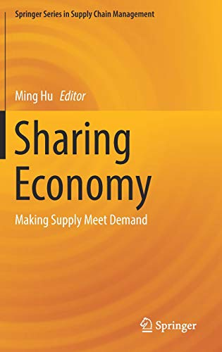 Sharing Economy: Making Supply Meet Demand