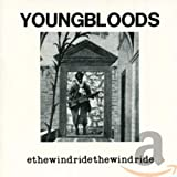 Ride the Wind - Youngbloods