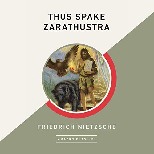 Thus Spake Zarathustra (AmazonClassics Edition) audiobook cover art