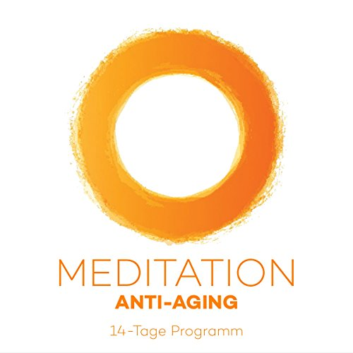 Meditation Anti-Aging: 14-Tage Programm audiobook cover art