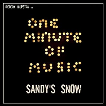 Sandy's Snow (for One Minute of Music)