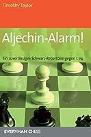Aljechin-Alarm!: Ein zuverlassiges Schwarz-Repertoire gegen 1. e4