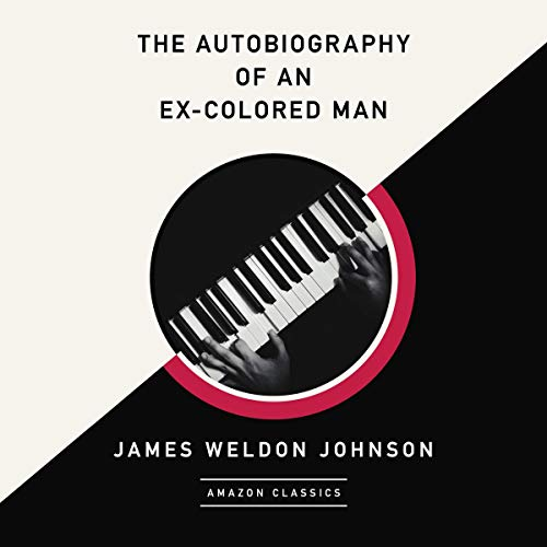 The Autobiography of an Ex-Colored Man (AmazonClassics Edition) cover art