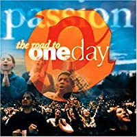 Passion: Road to One Day by Passion