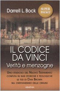 Il codice da Vinci. Verità e menzogne