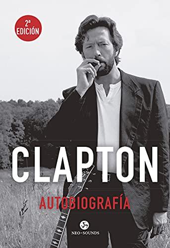 Clapton, Autobiografía (Neo-Sounds)