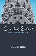 Crowded Skies: Letters to Manhattan (The Letters Trilogy Book 2)