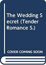 The Wedding Secret (Tender Romance)