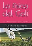 La física del Golf: Parte I. Bolas, palos y aerodinámica de la bola de golf