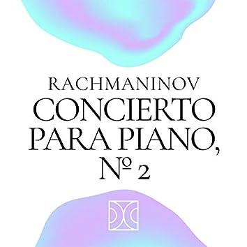 Concierto Para Piano, Nº 2 Rachmaninov