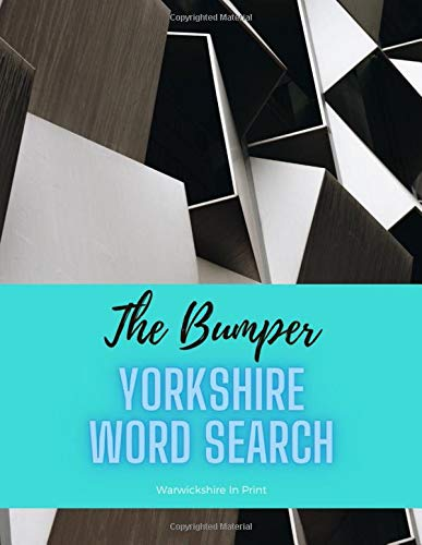 The Bumper Yorkshire Word Search Book: 137 fun word search puzzles - ideal gift idea for word search fans from Yorkshire and those who love the County - Sheffield cover edition