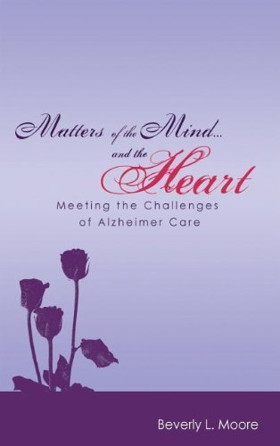 Matters of the Mind…and the Heart by Beverly L Moore (2008-01-01)