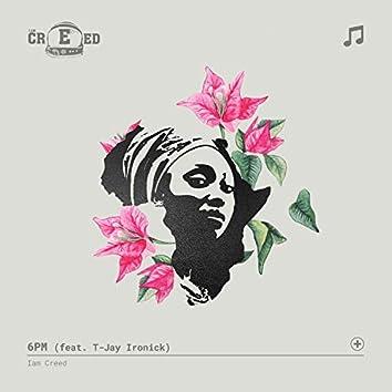 6pm (feat. T-Jay Ironick)