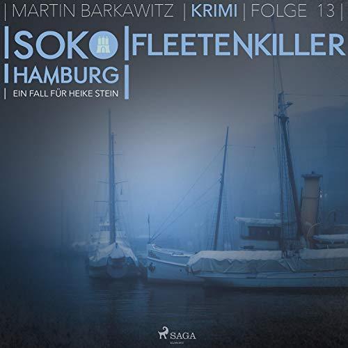 Fleetenkiller     SoKo Hamburg - Ein Fall für Heike Stein 13              Autor:                                                                                                                                 Martin Barkawitz                               Sprecher:                                                                                                                                 Heidi Klein                      Spieldauer: 7 Std. und 30 Min.     5 Bewertungen     Gesamt 4,0