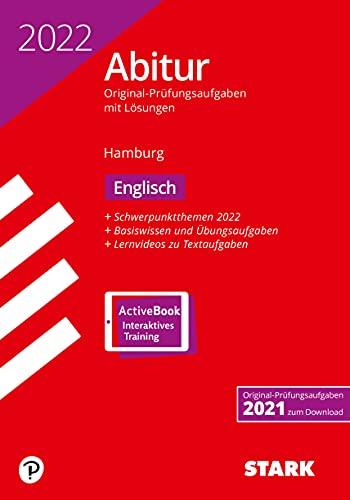 STARK Abiturprüfung Hamburg 2022 - Englisch (STARK-Verlag - Abitur-Prüfungen)