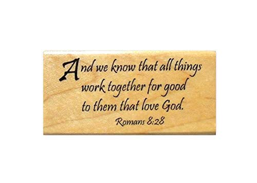 Romans 8:28 Bible Verse Mounted Rubber Stamp - All Things Work Together for Good #16