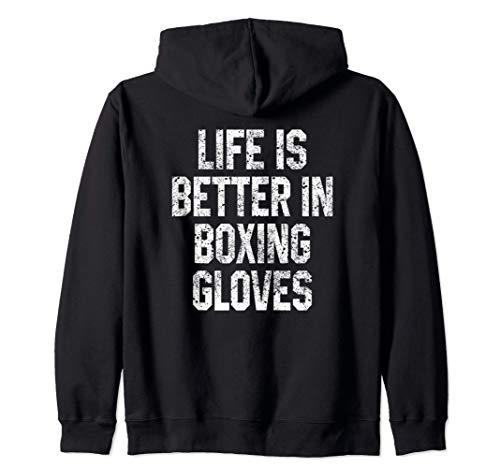 La vida es mejor en guantes de boxeo Regalo para Kickboxer Sudadera con Capucha